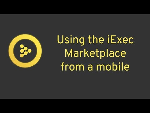 iExec Marketplace : Buy and run from your mobile