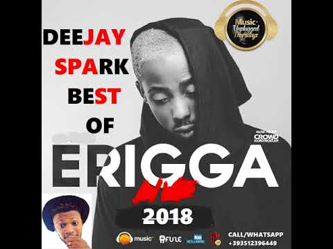 BEST OF ERIGGA 2018 MIX