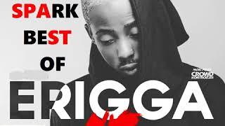 BEST OF ERIGGA 2018 MIX