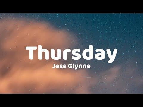 Jess Glynne - Thursday (Lyrics)