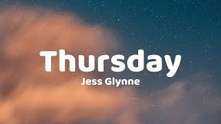 Jess Glynne - Thursday (Lyrics) Video