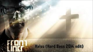 Frontliner feat. John Harris - Halos (Hard Bass 2014 edit)