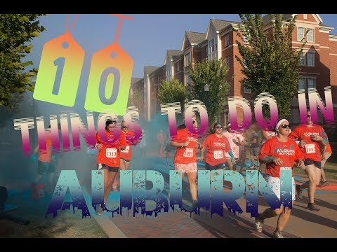 Top 10 Things To Do In Auburn, Alabama