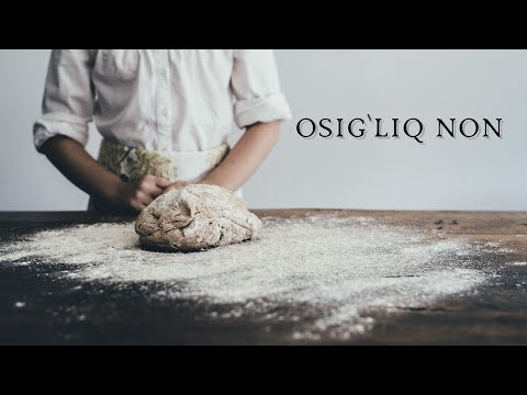 Osig'liq Non | Осиғлиқ нон