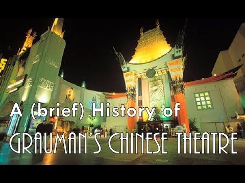 A (brief) History of Grauman's Chinese Theatre