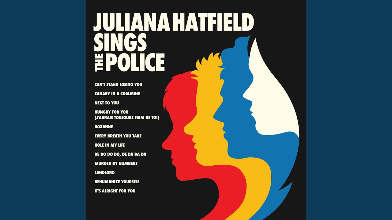 Juliana Hatfield – De Do Do Do, De Da Da Da [The Police]