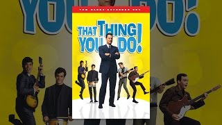 That Thing You Do! - Extended