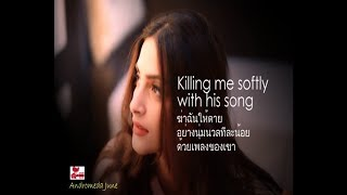 Baixar เพลงสากลแปลไทย #200# Killing Me Softly - Lori Lieberman (Lyrics & Thai subtitle)