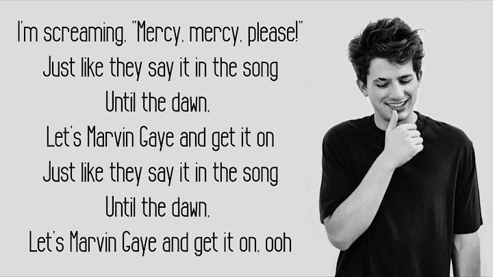 marvin gaye  charlie puth ft meghan trainor lyrics