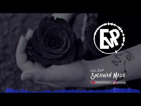 Secawan Madu - Lia EvP (Cover) | [EvP Music]
