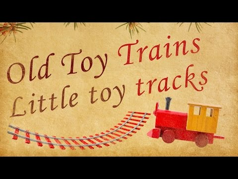 Bobs & LoLo - Old Toy Trains (Lyric Video) - Wave Your Antlers