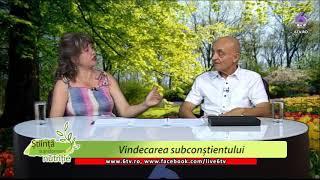 STIINTA, TRANSFORMARE, NUTRITIE 2017 09 04 -Simona Ionita-Vindecarea subconstientului-Sebastian Radu