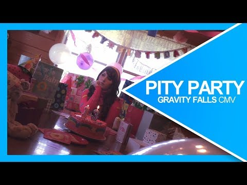 Pity Party | Gravity Falls CMV
