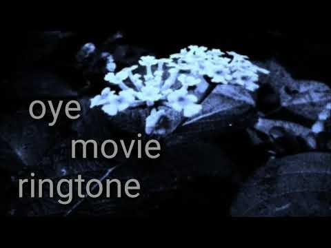 oye movie ringtone