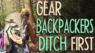 Gear Backpackers Ditch First
