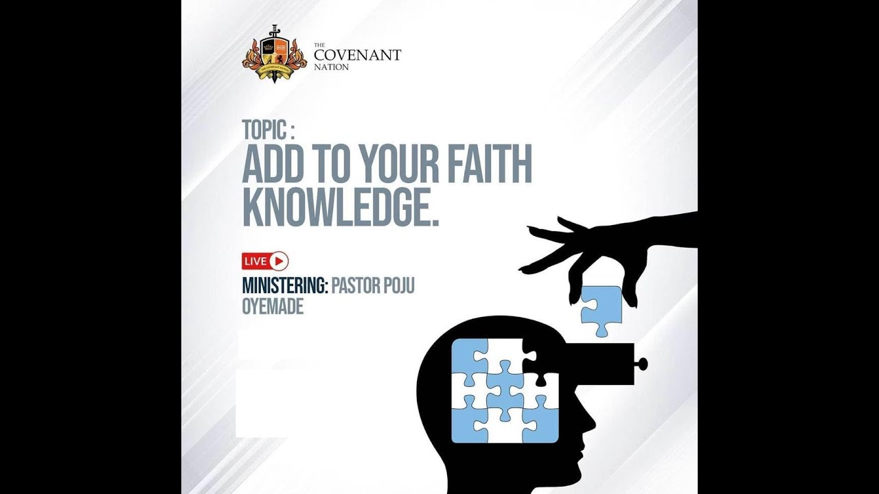Download Add To Your Faith Knowledge || 2nd Service || 01082021