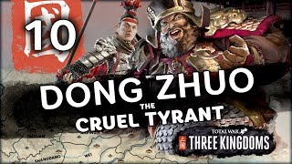 The Northern War | Total War: Three Kingdoms (Dong Zhuo Campaign) #10