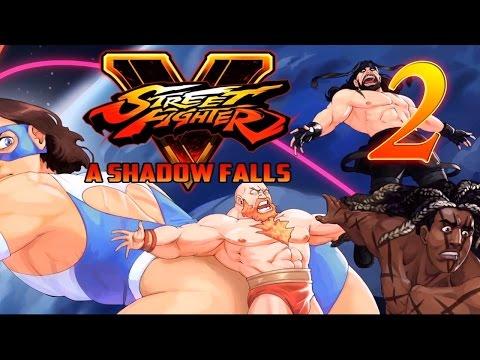 Super Best Friends Play Street Fighter V: A Shadow Falls (Part 2)