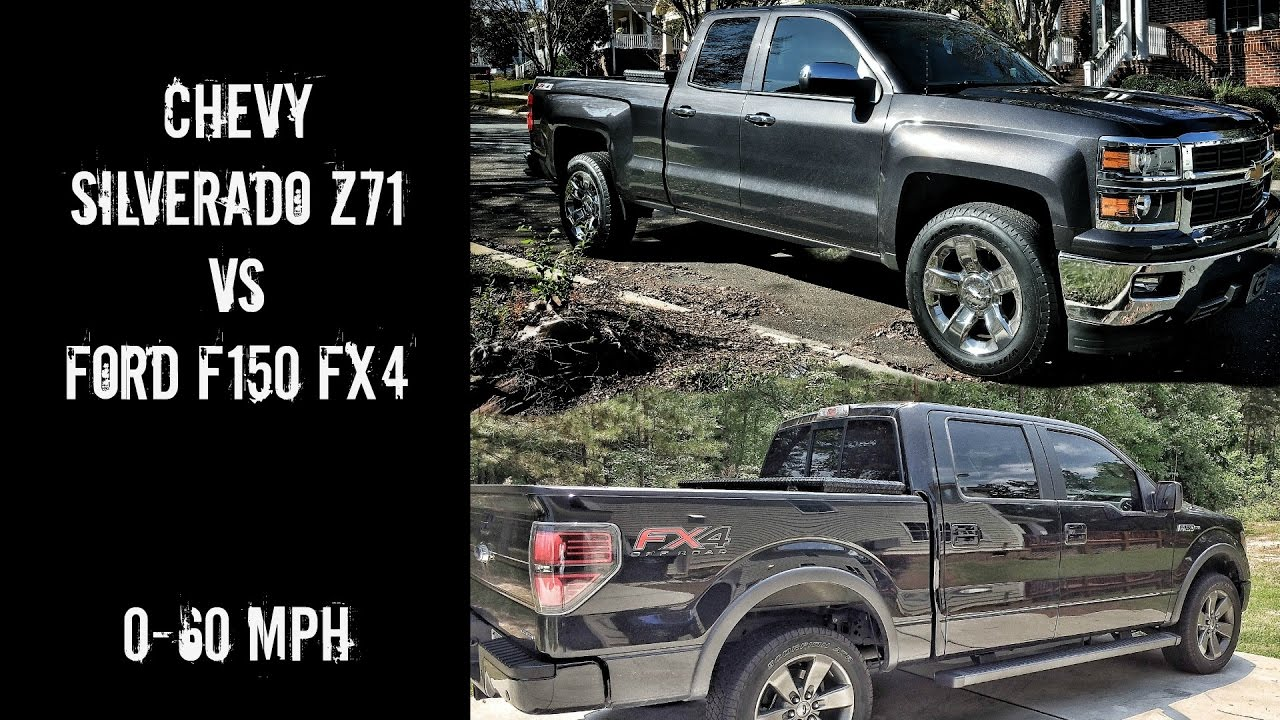 chevy silverado 5 3 z71 vs ford f150 5 0 fx4 0 60 mph. Black Bedroom Furniture Sets. Home Design Ideas