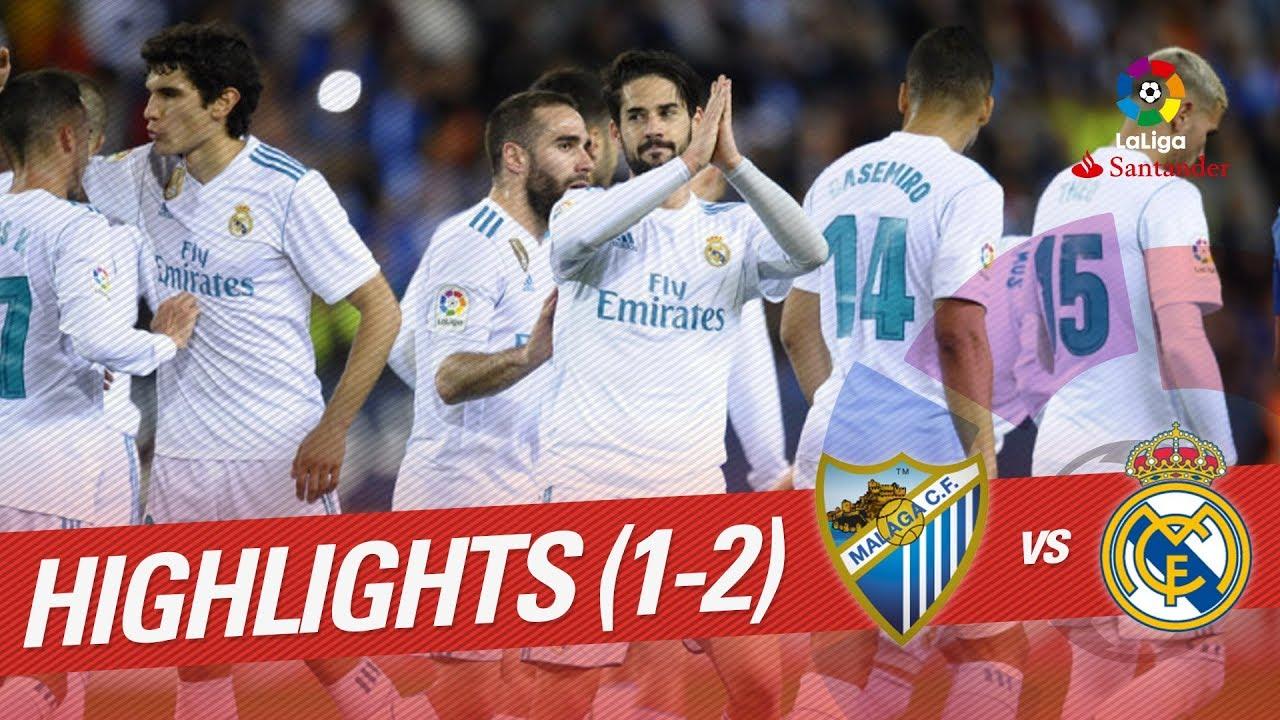 Highlights Malaga Cf Vs Real Madrid