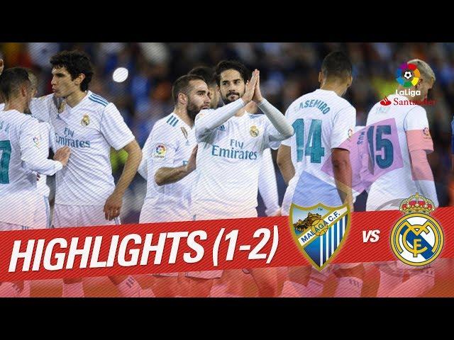 Resumen de Málaga CF vs Real Madrid (1-2)