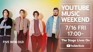 FIVE NEW OLD - Live at YouTube Music Weekend vol.3