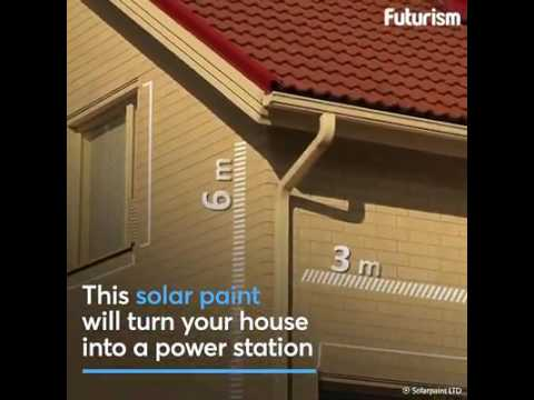 Solar paint - power station for your house.