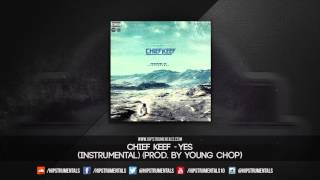 Chief Keef - Yes [Instrumental] (Prod. By Young Chop) + DL via @Hipstrumentals