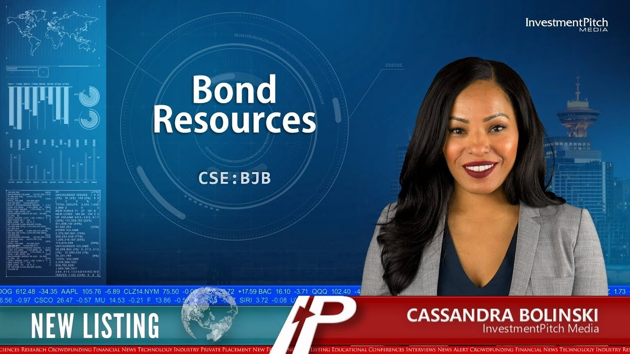 CSE New Listing - Bond Resources Commences Trading on the
