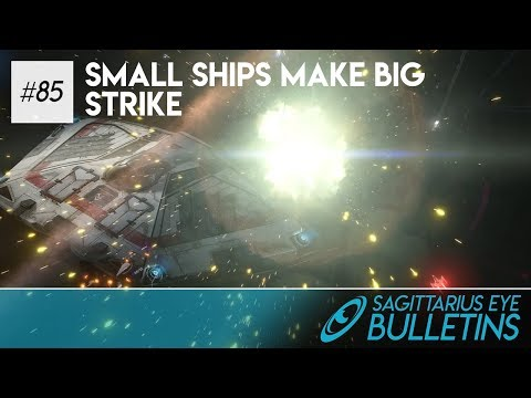 Sagittarius Eye Bulletin - Small Ships Make Big Strike