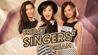 5riday Singers' Dream:Girls Attack - 4 In The Morning (Gwen Stefani)