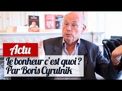 Qu'est-ce que le bonheur ? Interview de Boris Cyrulnik