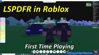 First Time Playing Roblox - Role Playing Roblox LSPDFR Police Patrol | Roblox Episode 1