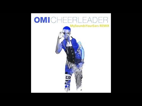 OMI - Cheerleader - Remix 2015