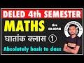 Gambar cover UP DELED 4th Semester Math Class  BTC Math 4th Semester 2021  UP DELED Math Full Syllabus 2021