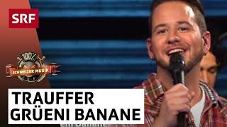 Trauffer - Grüeni Banane - Ds Hippigschpängschtli - «100% Schweizer Musik – Peter Reber & Friends»