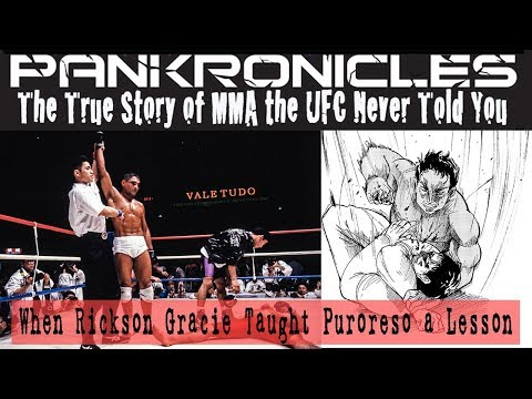 Pankronicles - The Story of MMA 4: Rickson Gracie Teaches Puroreso A Lesson