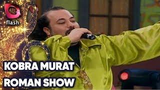 KOBRA MURAT - CIR CINGIRDAK (ROMAN ŞOV)  Canlı Performans 01.01.2009