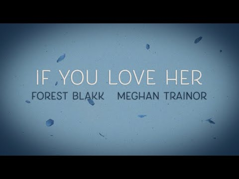 Forest Blakk – If You Love Her