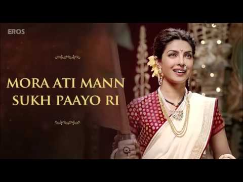 Albela Sajan Aayo Re Full Song  Bajirao Mastani