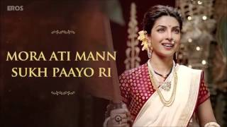 Albela Sajan Aayo Re Full Song | Bajirao Mastani