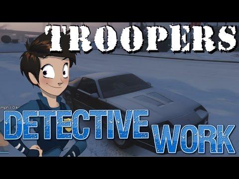 Detective Work - Troopers | GTAV State of Emergency