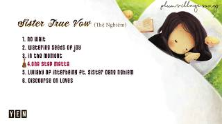 Plum Village Songs || Sister True Vow (Thệ Nghiêm)