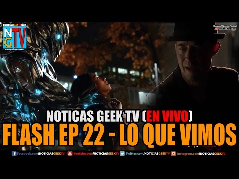 Flash 3x23 Lo que Vimos del Promo | Noticias Geek En VIVO