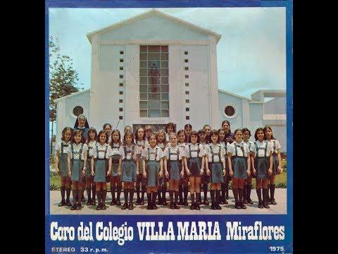 Colegio Villa Maria Miraflores - Villa Maria School song / Swiss-walking song (1975)