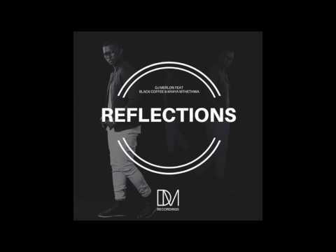 DJ Merlon - Reflections feat Black Coffee & Khaya Mthethwa (Enoo Napa Remix)