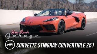 First Drive of 2020 Corvette Stingray Convertible Z51 - Jay Leno's Garage