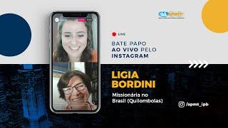 LIVE APMT com Ligia Bordini   Missionária no Brasil (Quilombolas)