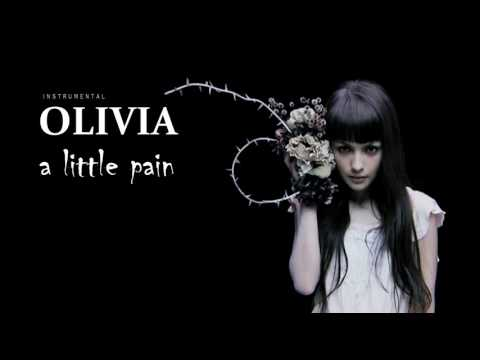OLIVIA - a little pain ( Instrumental ) カラオケ