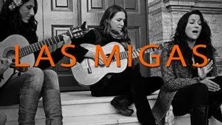 Las Migas - Con Toda Palabra [SEVIJAMMING]